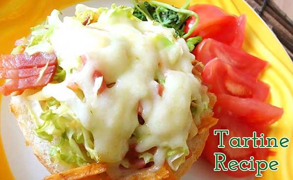 タルティーヌの作り方・おつまみや朝食にピッタリの2種紹介