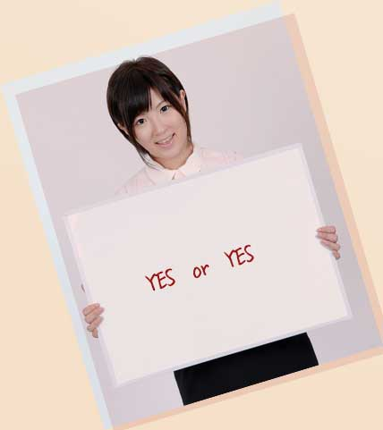 Yes or Yesの文字を持つ女子